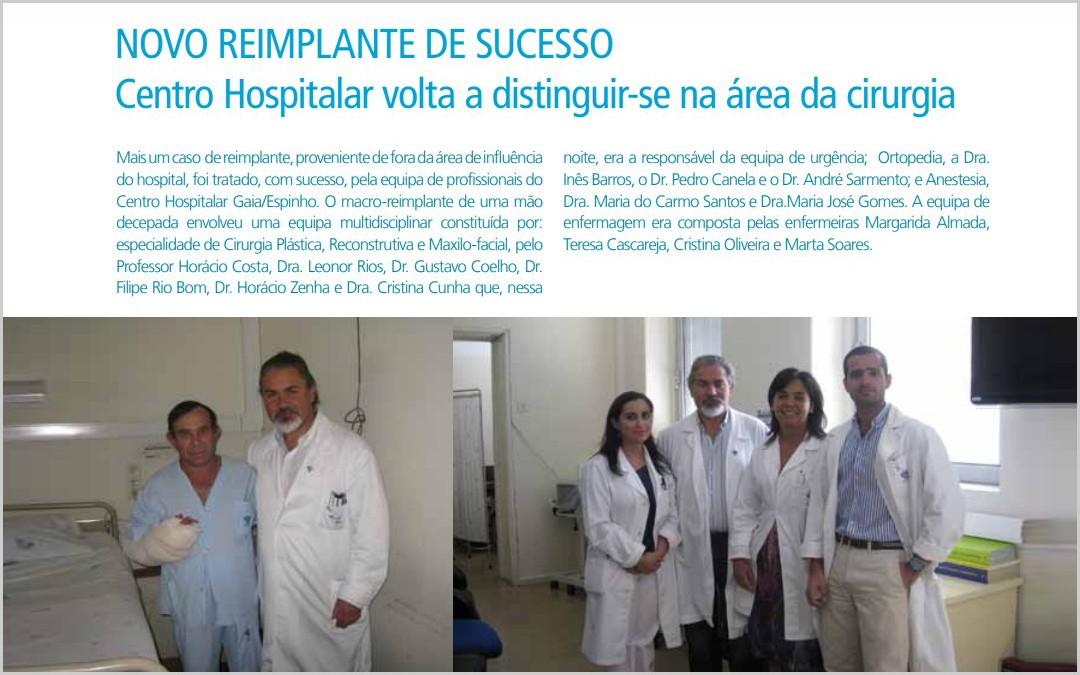 NOVO REIMPLANTE DE SUCESSO – Centro Hospitalar volta a distinguir-se na área da cirurgia